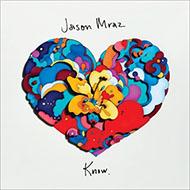 【発売中】天才シンガー・ソングライター ジェイソン・ムラーズ4年ぶり新作『Know.』