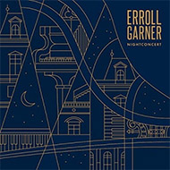 エロール・ガーナー最強トリオ 1964年コンセルトヘボウ未発表ライヴ音源