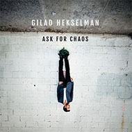アーロン・パークスも参加!ギラッド・ヘクセルマン最新リーダーアルバム完成