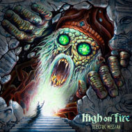 HIGH ON FIRE 3年振りの新作!