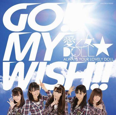 愛乙女★DOLL (ラブリードール) GO!! MY WISH!!  LOVE & PEACE