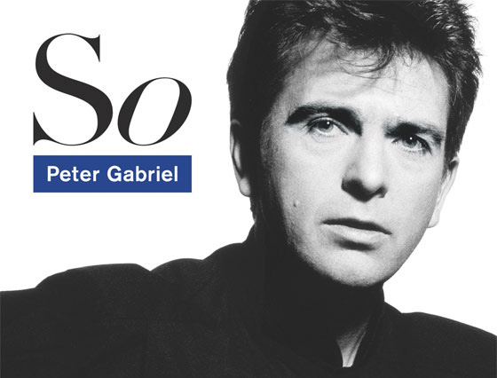 PETER GABRIEL『SO』25TH ANNIVERSARY