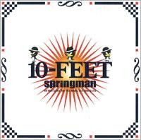 10-FEET『Springman』