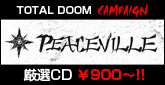 PEACEVILLE TOTAL DOOM �L�����y�[��