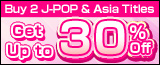 Buy 2 or More J-POP & Asia Titles for Up to 30% Off - CD, DVD and Blu-ray Disc