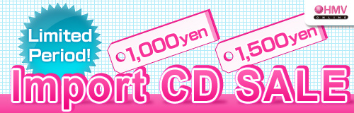 Limited Period! Import CD Sale 1,000 Yen / 1,500 Yen