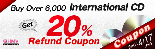 Ends: 4/17 (Thr) Buy 6,000 Yen International CD Get 20% Coupon