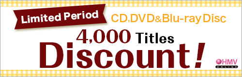 Ends: 11/4(Tue)! 4,000 Titles Discount! CD, DVD & Blu-ray Disc!