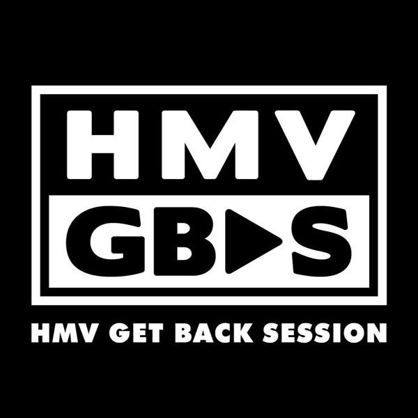 HMV GET BACK SESSION (2015〜)