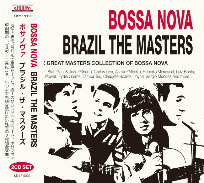 BOSSA NOVA BRAZIL THE MASTERS
