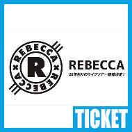 【チケット情報】REBECCA