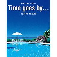 【特典】 『Time Goes By...永井博作品集』 待望の復刊!