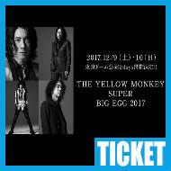 【チケット情報】THE YELLOW MONKEY