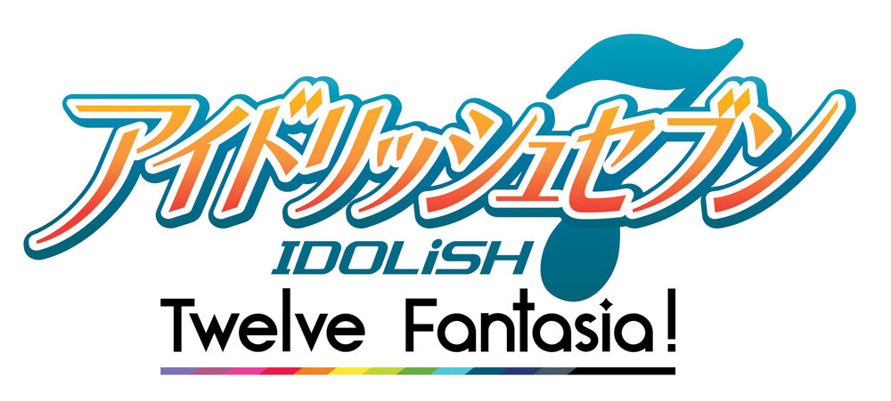 アイドリッシュセブン Twelve Fantasia!