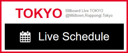 Billboard Live TOKYO イベントスケジュール