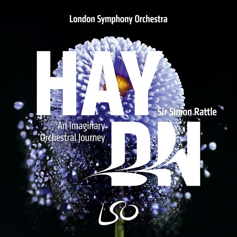 「ハイドン・想像上のオーケストラの旅」サイモン・ラトル&ロンドン交響楽団
