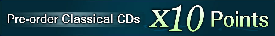 Pre-order Classical CDs Get x10 Points