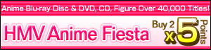  x5 Points for 2 Selected Anime Related Items (DVD/Blu-ray/CD/Figure)!