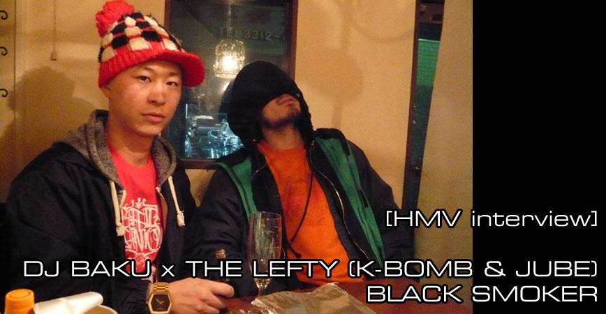 DJ BAKU x THE LEFTY