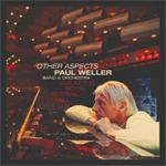 ポール・ウェラー歴代の名曲たちがオーケストラアレンジでよみがえる 20...