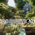 「MYST」の後継作となる謎解きアドベンチャー『OBDUCTION(オ...
