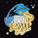 第2期ビー・バップ・デラックス 1975年2ndアルバム『Futura...