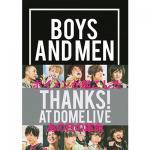 BOYS AND MEN 悲願のナゴヤドームライブを全て記録した写真集