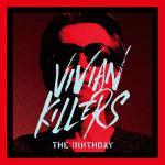 【RSD2019】The Birthday『VIVIAN KILLER...