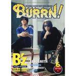 B'z 独占インタビュー、『BURRN!』初登場!