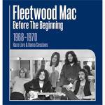 第1期フリートウッド・マック未発表ライヴ&デモ音源コレクション