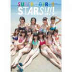 SUPER☆GiRLS 新メンバー7人を加えた5年ぶりの写真集!DVD...