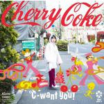 ℃-want You!、1年3ヶ月ぶりの新曲「Cherry Coke」...