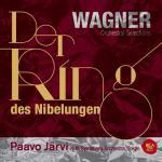 P・ヤルヴィ&N響/ワーグナー:『ニーベルングの指環』管弦楽曲集