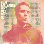 UKロック界の風雲児リアム・ギャラガー 最新ソロアルバム『Why Me...