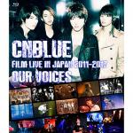 "CNBLUE フィルムライブ ""OUR VOICES"" がDVD&Bl..."