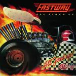FASTWAY 2nd『ALL FIRED UP!』リマスター再発!