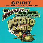 スピリット 1972年幻のアルバム『The Complete Pota...