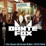 GREAT WHITE の前身バンド DANTE FOX デモ音源集!