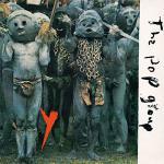 ザ・ポップ・グループ『Y(最後の警告)』発売40周年記念3CDコンプリ...