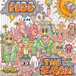 FEBBの1stアルバム『THE SEASON』がデラックス盤で登場