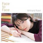 【MV公開】石原夏織の2ndシングル『Face to Face』