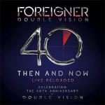 歓喜の新旧ラインナップ!フォリナー『Double Vision』40周...