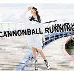 【全曲試聴動画公開】水樹奈々の13thアルバム『CANNONBALL ...