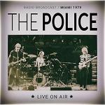 ポリス 1979年5月マイアミ パンキッシュで勢い溢れるライヴを収録