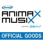 「ANIMAX MUSIX 2019 supported by スカパ...