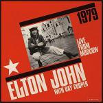 エルトン・ジョン 1979年旧ソ連モスクワでの歴史的ライヴが40周年記...