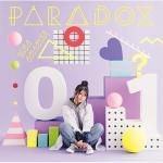 雨宮天 10thシングル『PARADOX』
