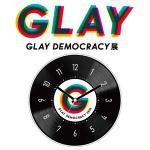 GLAY DEMOCRACY展のアクリルクロックを予約受付開始!