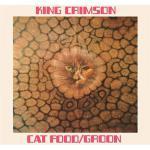 キング・クリムゾン 1970年シングル「Cat Food」発売50周年...
