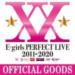 「E-girls PERFECT LIVE」オフィシャルグッズ販売決定...